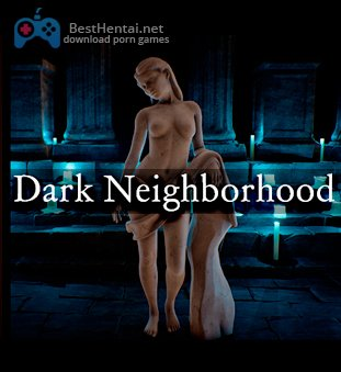 Dark Neighborhood Ch. 1-8
